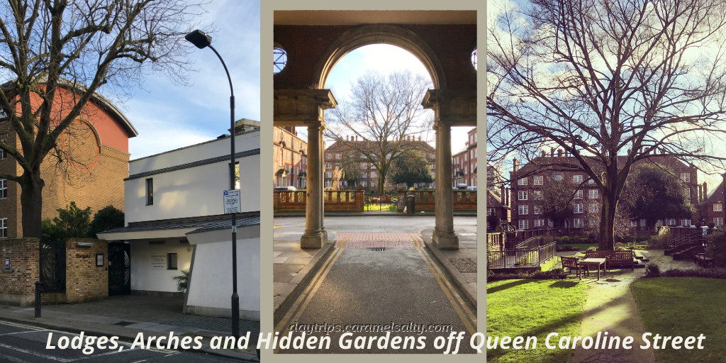 Lodges, Arches and Hidden Gardens off Queen Caroline Street